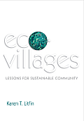 Ecovillages Lessons For Sustainable Community