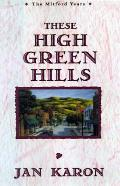 These High Green Hills 03 Mitford Series
