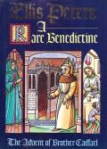 A Rare Benedictine: Brother Cadfael