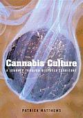 Cannabis Culture A Journey Through Dispu