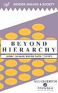 Beyond Hierarchy: Gender and Sexuality in the Social Economy