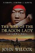 The War of the Dragon Lady: A Simon Fonthill Novel