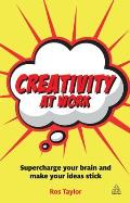 Creativity at Work Creative Confidence When You Need It