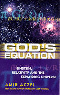 Gods Equation Einstein Relativity & Expa