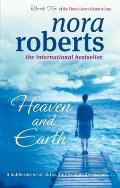 Heaven and Earth. Nora Roberts