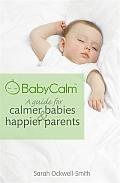 BabyCalm A Guide for Calmer Babies & Happier Parents