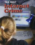 Talk about Internet Crime. Sarah Levete