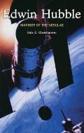 Edwin Hubble: Mariner of the Nebulae