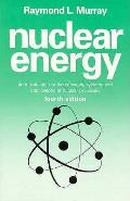 Nuclear Energy 4th Edition An Introduction To Concepts
