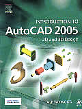 Introduction to AutoCAD 2005: 2D and 3D Design