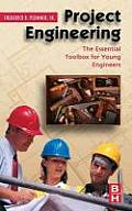 Project Engineering The Essential Toolbox for Young Engineers