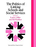 Politics of Linking Schools and Social Services