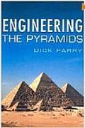 Engineering The Pyramids