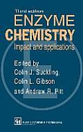 Enzyme Chemistry Impact and Applications