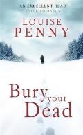 Bury Your Dead: Chief Inspector Gamache 6