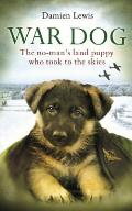 War Dog the no mans land puppy who took to the skies