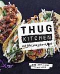 Thug Kitchen Eat Like You Give a Fck
