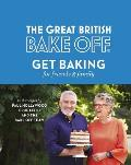 Great British Bake Off Get Baking for Friends & Family