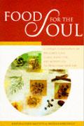 Food For The Soul A Unique Combination