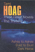 Three Great Novels Thrillers Ashes To As