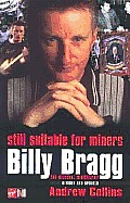 Billy Bragg Still Suitable For Miners