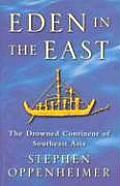 Eden In The East The Drowned Continent