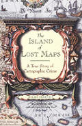 Island Of Lost Maps A True Story Of Cartographic Crime