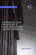 Comparative Legal Approaches to Homeland Security and Anti-Terrorism