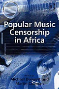 Popular Music Censorship in Africa