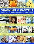 Practical Masterclass & Manual of Drawing & Pastels Pencil Skills Penmanship & Calligraphy A Complete Course for Artists of All Levels More T