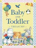 Baby and Toddler Treasury. Written by Nicola Baxter and Marie Birkinshaw