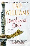 The Dragonbone Chair (Memory, Sorrow, and Thorn)
