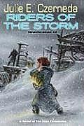 Riders of the Storm A Novel of the Clan Chronicles