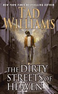 Dirty Streets of Heaven Bobby Dollar Book 1