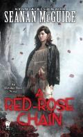 A Red Rose Chain (October Daye Book 9)