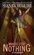 Magic For Nothing InCryptid Book 6