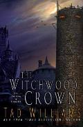 Witchwood Crown The Last King of Osten Ard Book 1