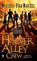 Holver Alley Crew Streets of Maradaine Book 1