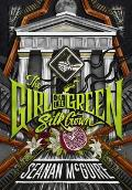 Girl in the Green Silk Gown Ghost Roads Book 2