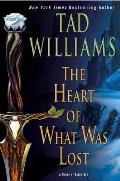 Heart of What Was Lost Osten Ard Book 1