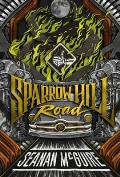 Sparrow Hill Road Ghost Stories Book 1