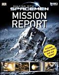 Walking With Spacemen Mission Report