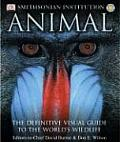 Animal The Definitive Visual Guide to the Worlds Wildlife