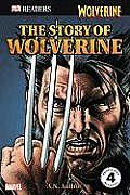 Story Of Wolverine Dk Reader Level 4