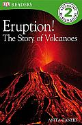 Eruption The Story of Volcanos