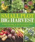 Small Plot Big Harvest