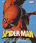 Spider Man Inside the World of Your Friendly Neighborhood Hero