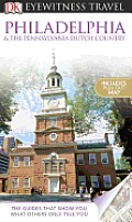 Eyewitness Philadelphia & The Pennsylvania Dutch Country