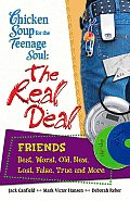 Real Deal Friends Best Worst Old New Lost False True & More