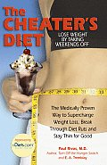 Cheaters Diet Lose Weight by Taking Weekends Off